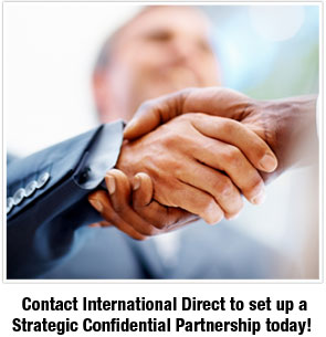 Contact International Direct to set up a Strategic Confidential Partnership today